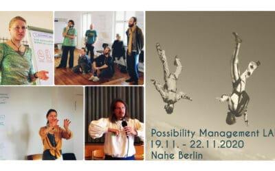 Sondernewsletter – erstes Training in Buchenhain geplant – Possibility Management Laboratorium (Lab) – Aufbruch in eine neue Kultur